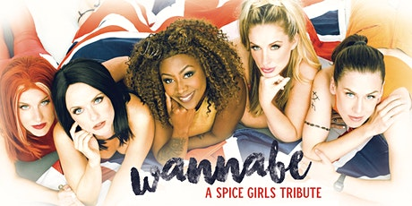 Wannabe: A SPICE GIRLS Tribute! tickets