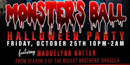 Monster's Ball Halloween Party featuring Maddelynn Hatter