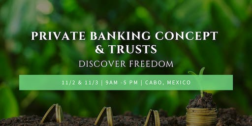 Private Banking Concept & Trusts