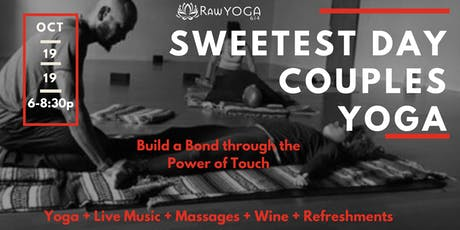 Sweetest Day Couples Yoga + Live Music + Massage + Wine + Refreshments tickets