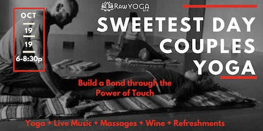Sweetest Day Couples Yoga + Live Music + Massage + Wine + Refreshments