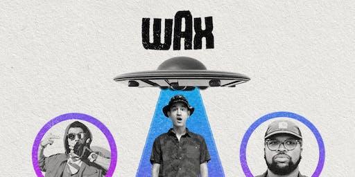 Wax w/ Ubi (of Ces Cru) and Lance Skiiiwalker