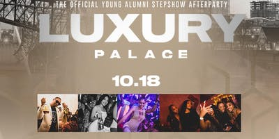 Luxury Palace (Young Alumni Step Show Afterparty)