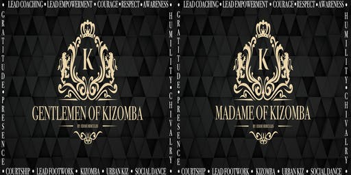 Gentlemen|Madame of Kizomba: Bay Area Edition