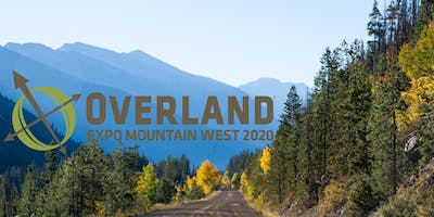 OVERLAND EXPO MOUNTAIN WEST 2020 — GENERAL ADMISSION