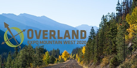 OVERLAND EXPO MOUNTAIN WEST 2020 — GENERAL ADMISSION tickets