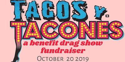 Tacos y Tacones: A Drag Benefit Fundraiser