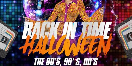 BACK IN TIME HALLOWEEN tickets