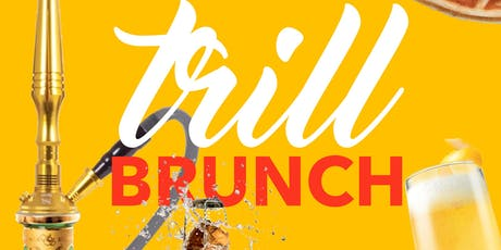 Trill Brunch  tickets