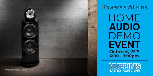 Huppin's 2019 Audio Event: Bowers & Wilkins Launch