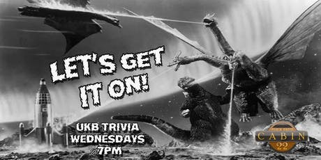 UKB Trivia @ 7 Locals Day All Day, Wednesdays at Cabin 22 tickets