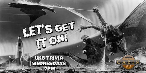 UKB Trivia @ 7 Locals Day All Day, Wednesdays at Cabin 22