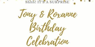 Tony & Roxanne Surprise Birthday Celebration!