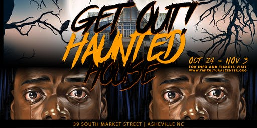 YMICC Get Out: Haunted House