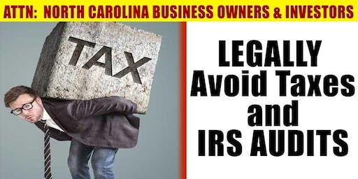 LEGALLY Avoid Taxes And  IRS Audits  | Dinner Workshop