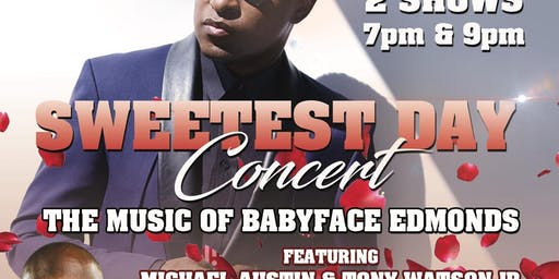 Hubb's Groove The Music Of Babyface Sweetest Day 9pm Show