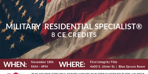 Military Residential Specialist® | Nov 18th | 8  CE Credits
