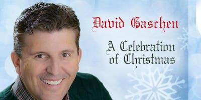 David Gaschen – A Celebration of Christmas