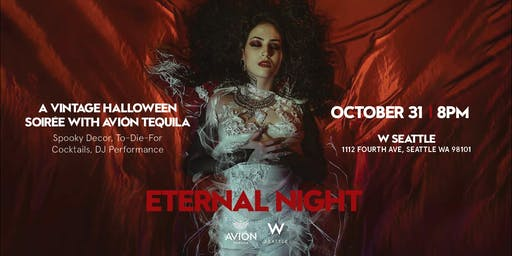 ETERNAL NIGHT at W Seattle