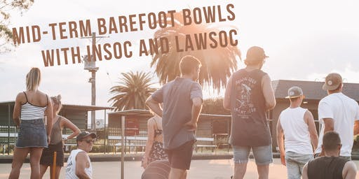 Mid-Term Barefoot Bowls