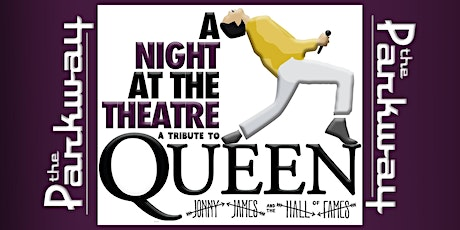 A Night At The Theatre: Tribute to Queen w. Jonny James & the Hall of Fames tickets