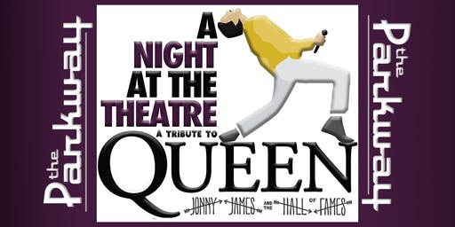 A Night At The Theatre: Tribute to Queen w. Jonny James & the Hall of Fames