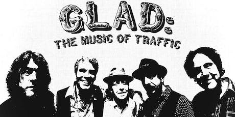 """GLAD: THE MUSIC OF TRAFFIC """"THE INCREDIBLE MIX  SHOW"""" tickets"""