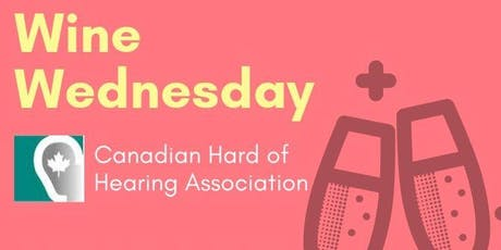 Nothing To Wine About:Canadian Hard of Hearing Association tickets