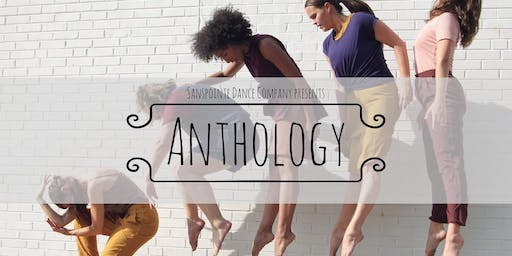 Sanspointe Dance Company presents: Anthology