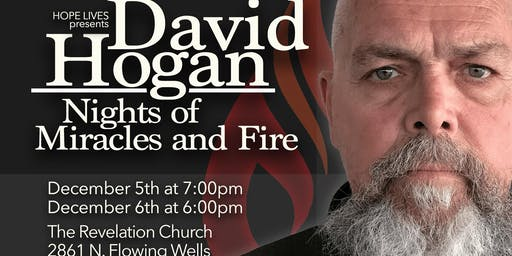 2 NIGHTS w/ David Hogan: Nights of Miracles and Fire