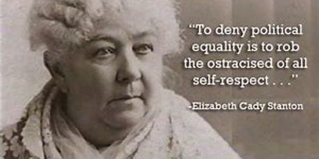 Elizabeth Cady Stanton - Equality for All! tickets