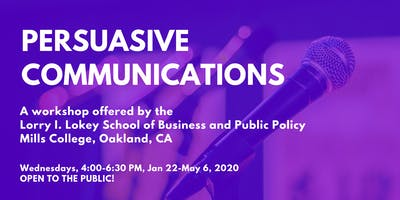Persuasive Communications Workshop - Open to the Public!