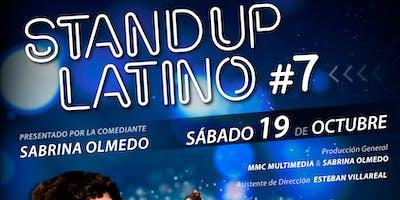 STAND UP LATINO #7