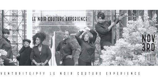 PFF Le Noir Couture Experience