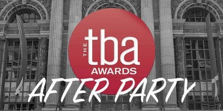 2019 TBA Awards After Party tickets