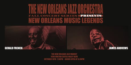 The New Orleans Jazz Orchestra Presents New Orleans Music Legends: Gerald French & James Andrews tickets