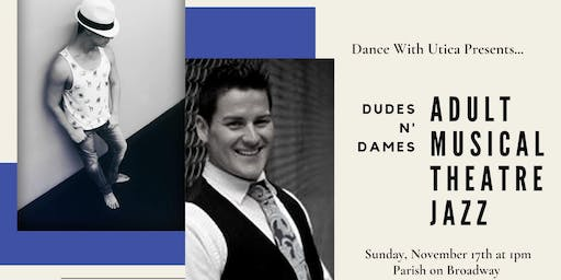 Dudes 'N Dames Adults Musical Theatre Jazz Class
