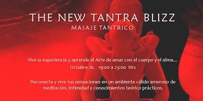 THE NEW TANTRA BLIZZ. MASAJE TANTRICO