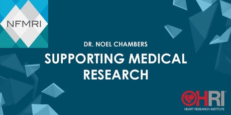 Supporting Medical Research - Dr Noel Chambers tickets