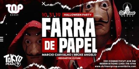 Farra de Papel - Halloween 2019 /  VIP RESERVATIONS ONLY tickets