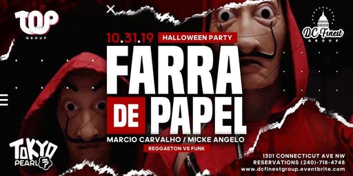 Farra de Papel - Halloween 2019 /  VIP RESERVATIONS ONLY