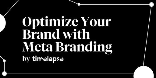 Optimize Your Brand with Meta Branding