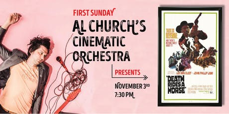 Al Church's Cinematic Orchestra Presents: Death Rides A Horse (1967) tickets