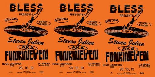 BLESS - Steven Julien aka Funkineven (UK Apron Records) 26.10.19