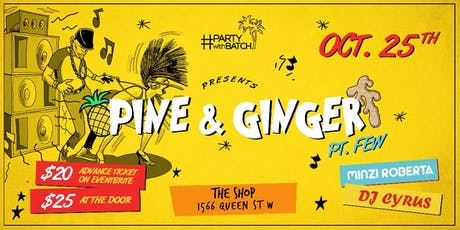 Pine & Ginger Pt. Few tickets