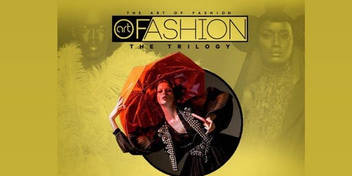 The Art of Fashion:  The Trilogy