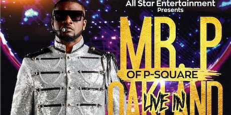 Mr. P of P square Live in Oakland tickets