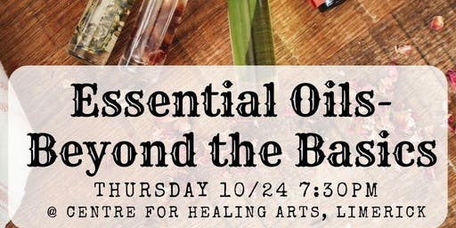 Essential Oils- Beyond the Basics