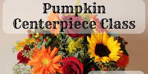 Pumpkin Centerpiece Class