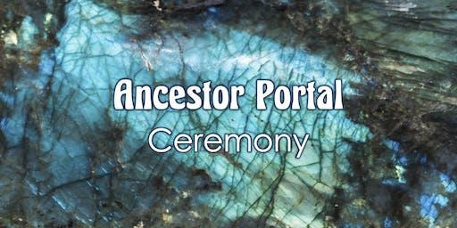 Ancestor Portal Ceremony